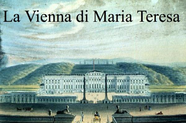 Viaggio a Vienna Maria Teresa e le Arti